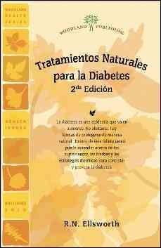 Tratamientos Naturales para la Diabetes / Natural Treatments for Diabetes (Paperback)