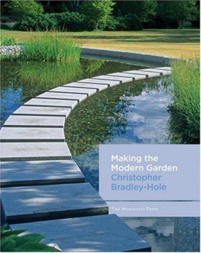 Making The Modern Garden (Hardcover)