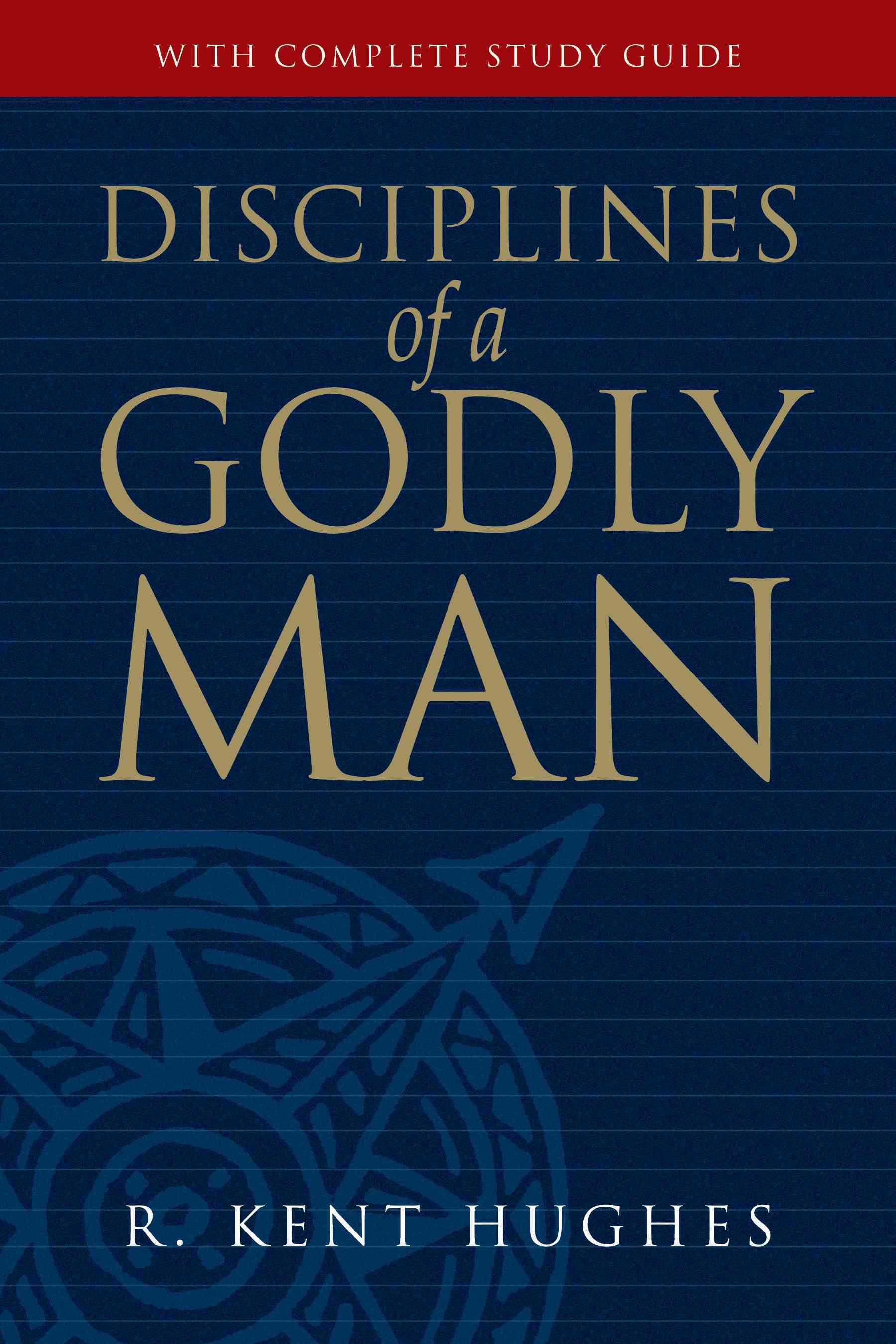 Disciplines of a Godly Man (Paperback)
