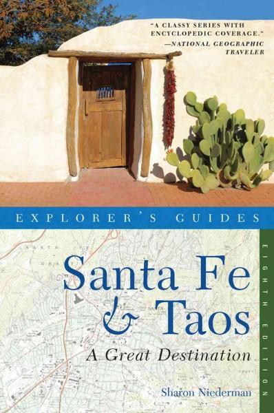 Explorer's Guides Santa Fe & Taos: A Great Destination (Paperback)