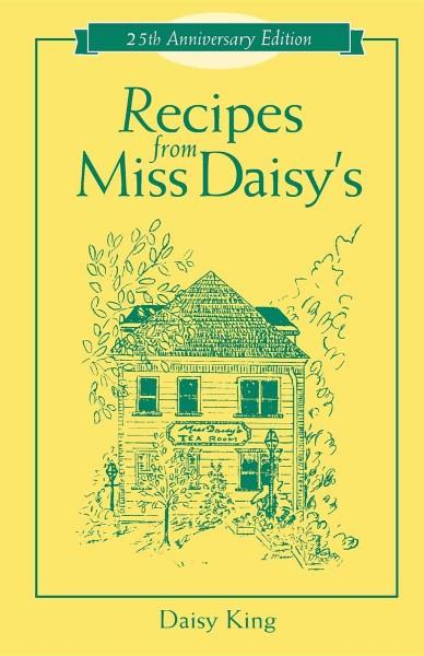 Recipes from Miss Daisy's (Paperback)