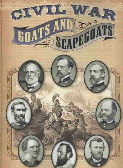 Civil War Goats and Scapegoats (Paperback)
