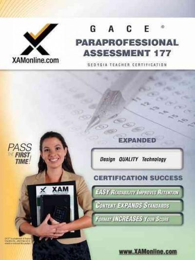 GACE: Paraprofessional Assessment 177: Teacher Certification Exam (Paperback) - Thumbnail 0