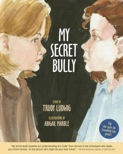 My Secret Bully (Hardcover)
