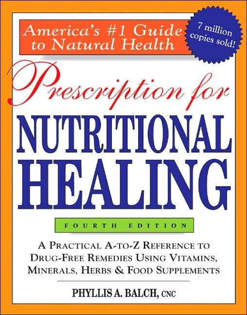 Prescription for Nutritional Healing by James F. Balch (Paperback)