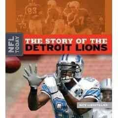 The Story of the Detroit Lions (Hardcover)