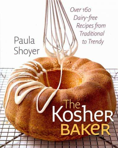 The Kosher Baker: Over 160 Dairy-free Recipes from Traditional to Trendy (Hardcover)