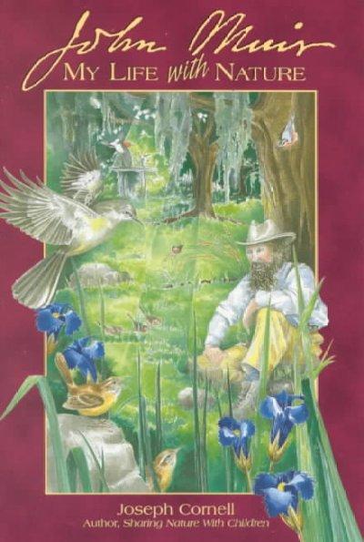 John Muir: My Life With Nature (Paperback)
