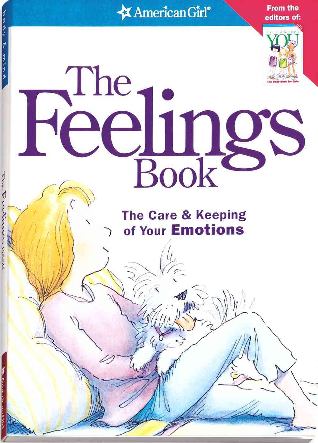 The Feelings Book:The Care & Keeping of Your Emotions(Paperback / softback)