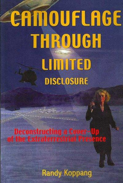 Camouflage Through Limited Disclosure: Deconstructing a Cover-Up of the Extraterrestrial Presence (Paperback)