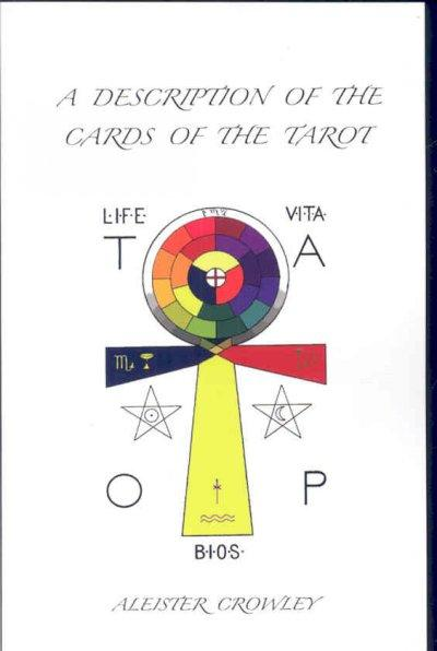 A Description of the Cards of the Tarot (Paperback)