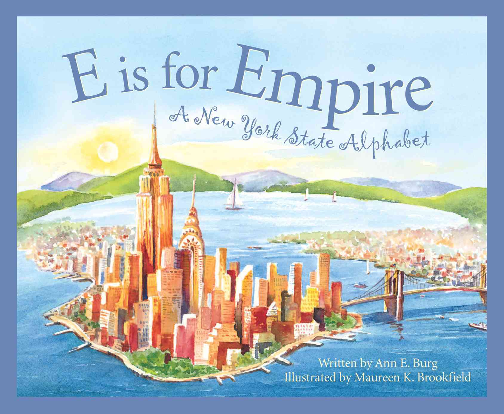 E Is for Empire: A New York State Alphabet (Hardcover)