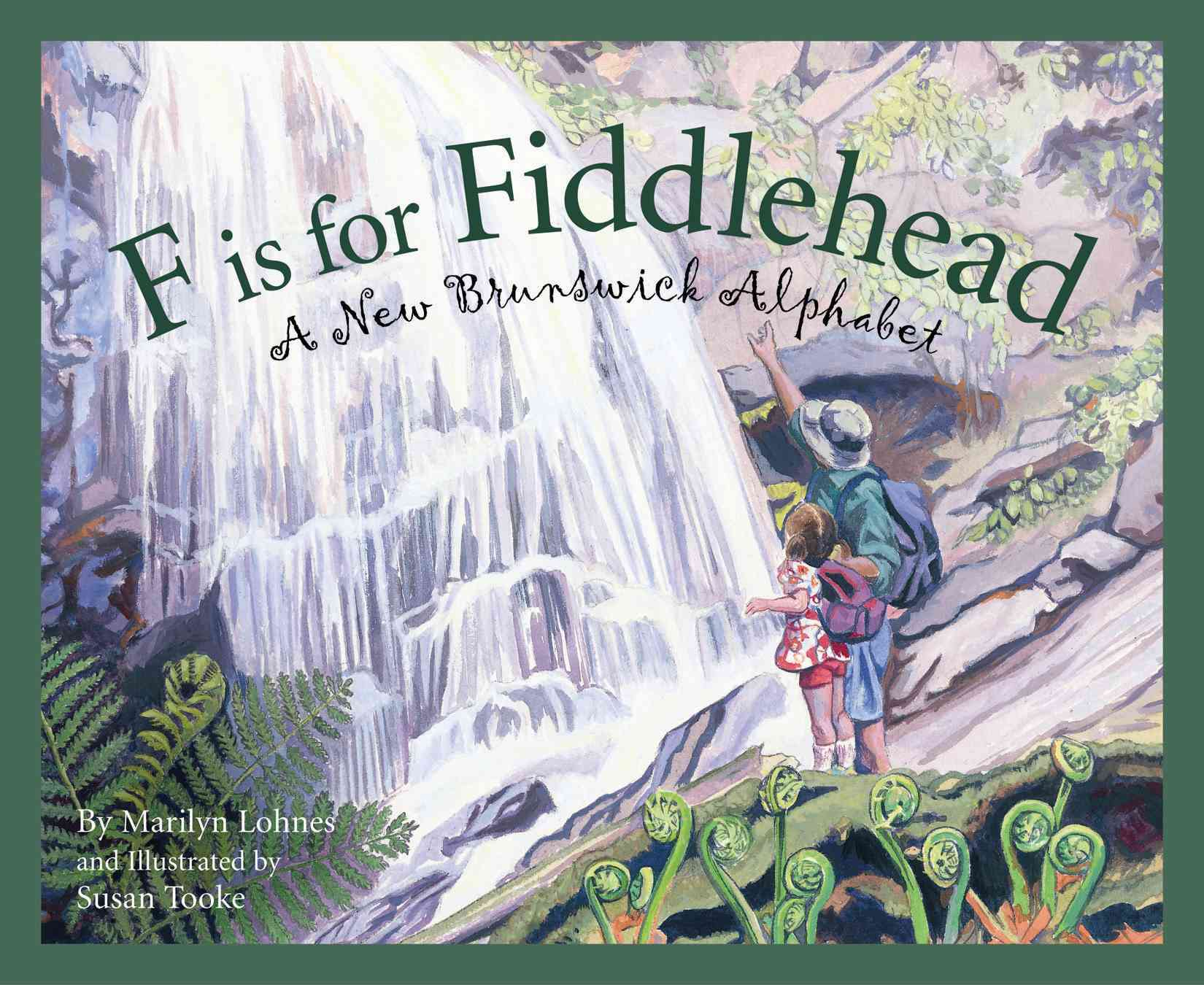 F Is for Fiddlehead: A New Brunswick Alphabet (Hardcover)