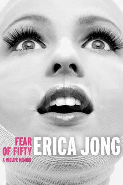 Fear of Fifty: A Midlife Memoir (Paperback)