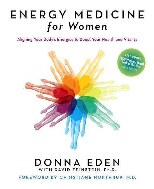 Energy Medicine for Women: Aligning Your Body's Energies to Boost Your Health and Vitality (Paperback)