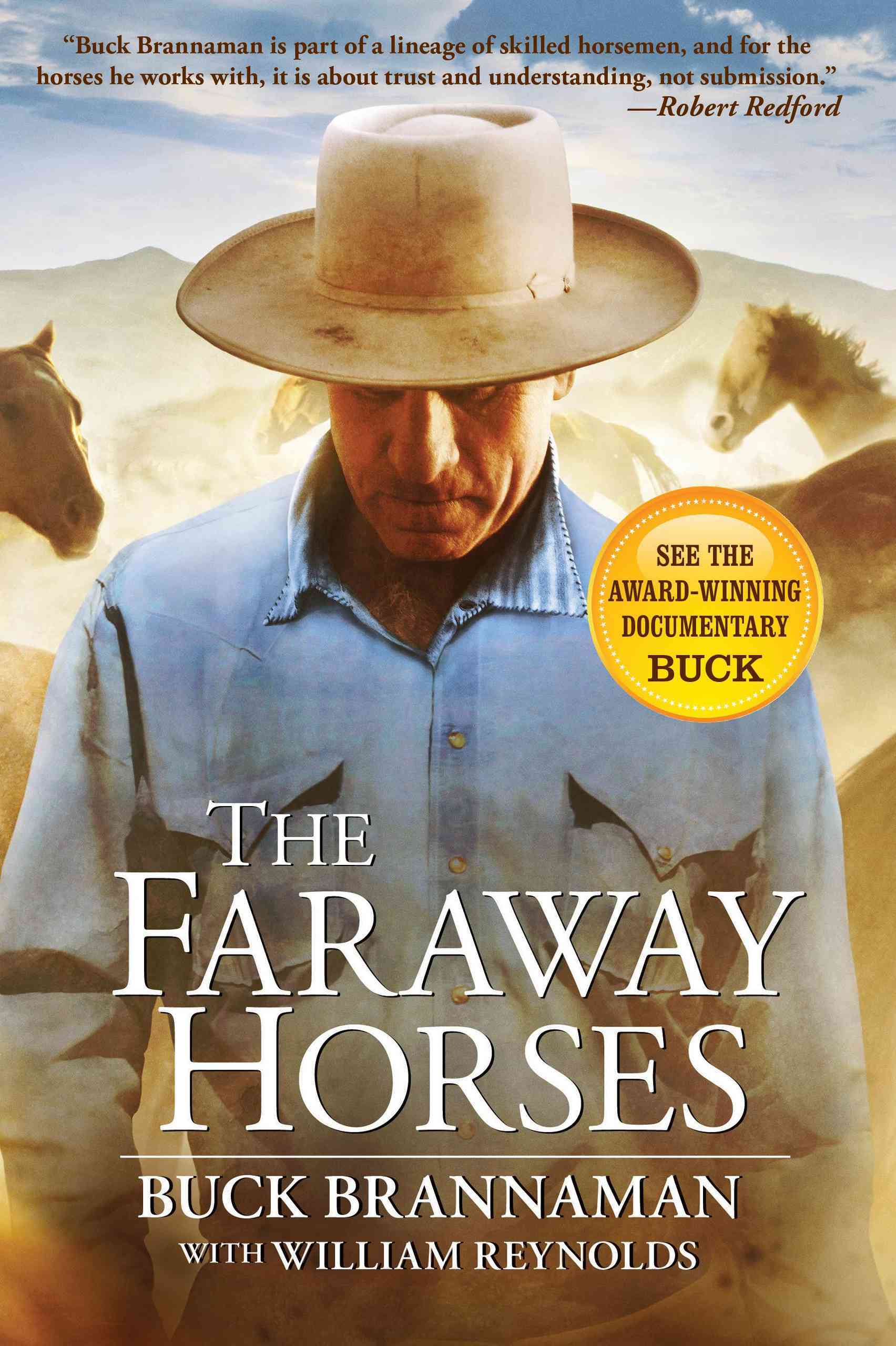 The Faraway Horses: The Adventures and Wisdom of One of America's Most Renowned Horsemen (Paperback)