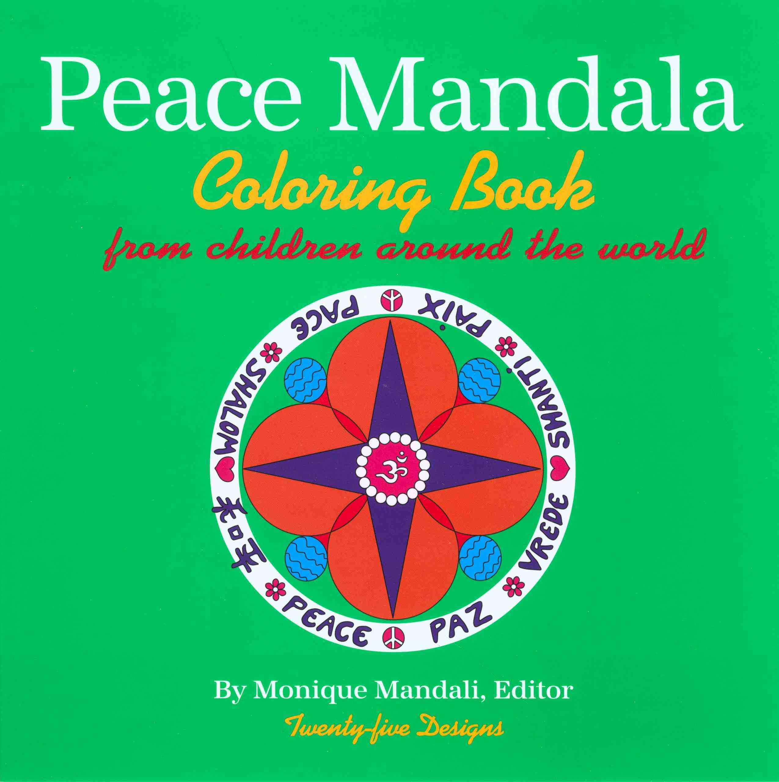 Peace Mandala: Coloring Book from Children Around the World (Paperback)