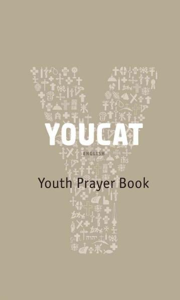 Youcat: Youth Prayer Book (Paperback)