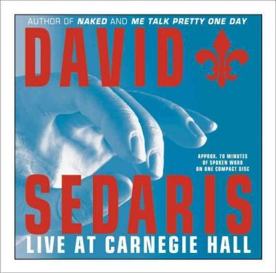 David Sedaris Live at Carnegie Hall (CD-Audio)