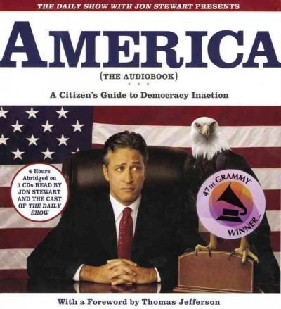 America the Book: A Citizen's Guide To Democracy Inaction (CD-Audio)