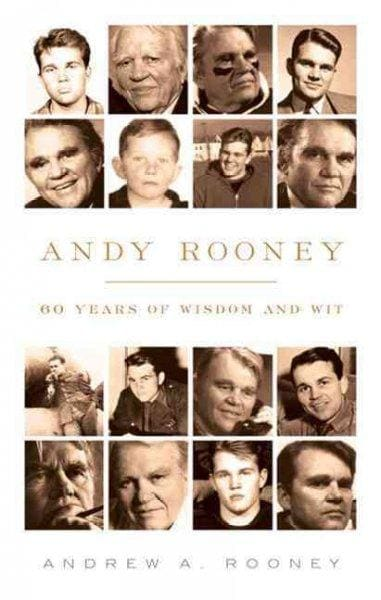 Andy Rooney: 60 Years of Wisdom and Wit (Paperback)