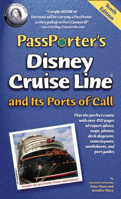 Passporter's Disney Cruise Line and Its Ports of Call (Paperback)