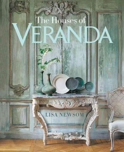 The Houses of Veranda: The Art of Living Well (Hardcover)