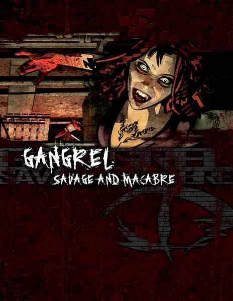 Gangrel, Savage and Macabre (Paperback)