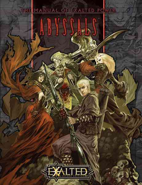 Exalted Abyssals: The Manual of Exalted Power (Hardcover)