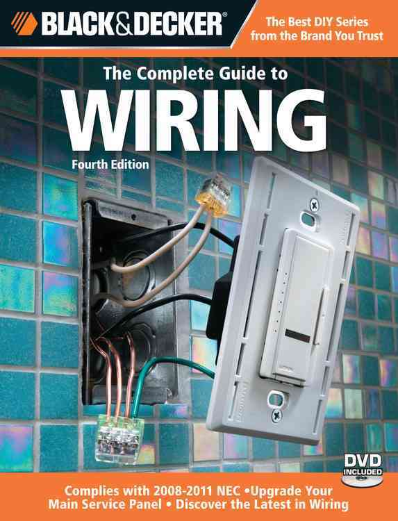 Black & Decker Complete Guide to Wiring