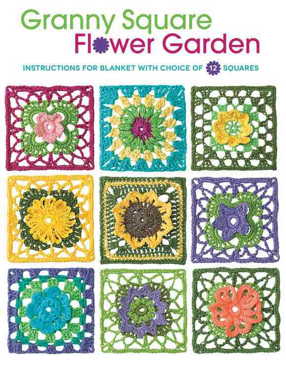 Granny Square Flower Garden: Instructions for Blanket With Choice of 12 Squares (Paperback)