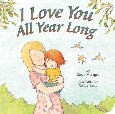 I Love You All Year Long (Board book)