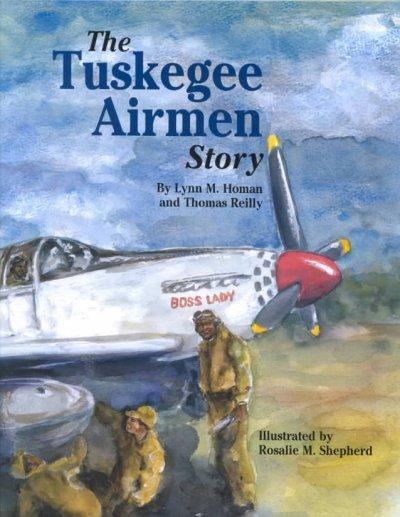 The Tuskegee Airmen Story (Hardcover)