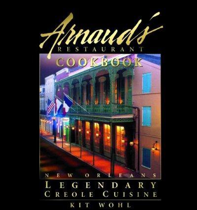 Arnaud's Restaurant Cookbook (Hardcover)