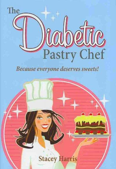 The Diabetic Pastry Chef (Hardcover) - Thumbnail 0