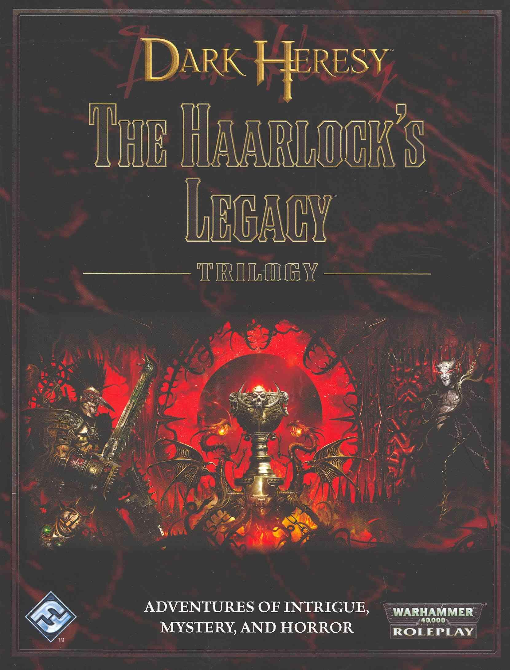 Dark Heresy: The Haarlock's Legacy (Hardcover)