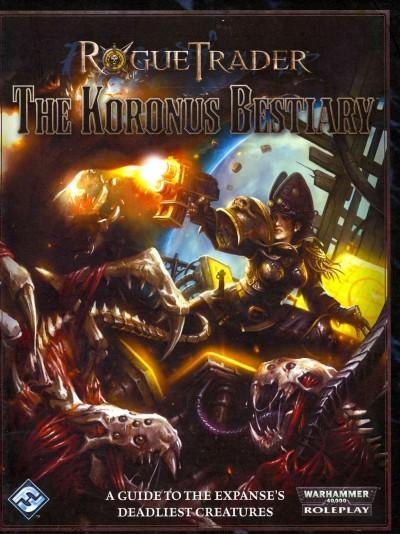 The Koronus Bestiary (Hardcover)