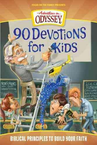 90 Devotions for Kids: Biblical Principles to Build Your Faith (Paperback)