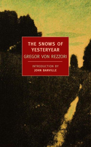 The Snows of Yesteryear: Portraits for an Autobiography (Paperback)