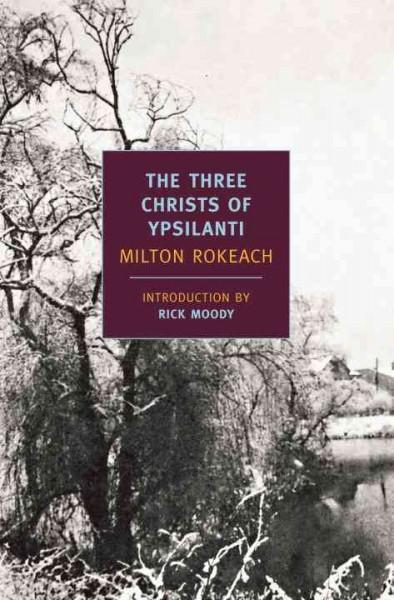 The Three Christs of Ypsilanti (Paperback)