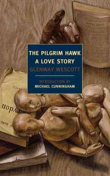 The Pilgrim Hawk: A Love Story (Paperback)