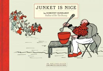 Junket Is Nice (Hardcover)