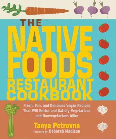 The Native Foods Restaurant Cookbook (Paperback)