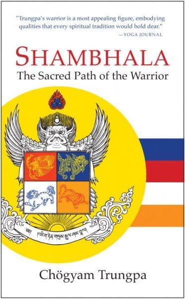 Shambhala: The Sacred Path of the Warrior (Paperback)