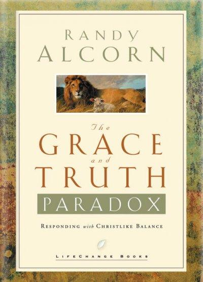 The Grace and Truth Paradox (Hardcover)