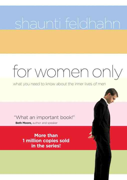 For Women Only: What You Need To Know About The Inner Lives Of Men (Hardcover)