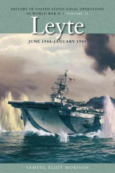 Leyte: June 1944 - January 1945 (Paperback)