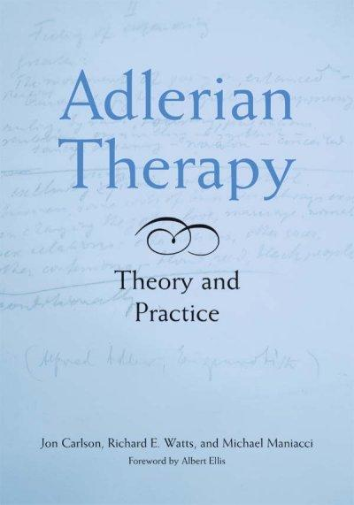 Adlerian Therapy: Theory And Practice (Hardcover)