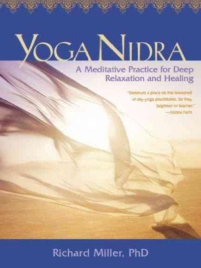 Yoga Nidra: A Meditative Practice for Deep Relaxation and Healing