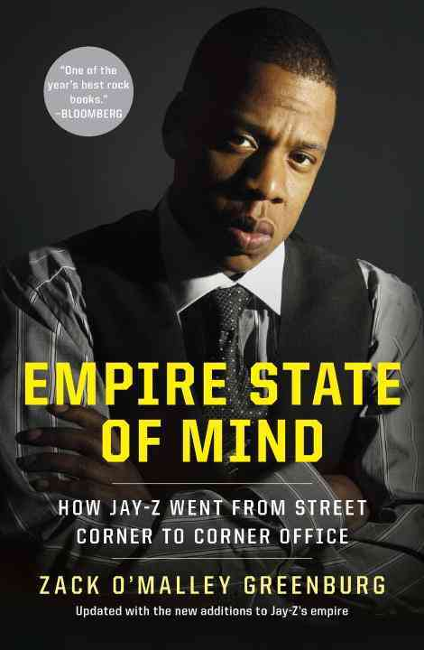 Empire State of Mind: How Jay-Z Went from Street Corner to Corner Office (Paperback)